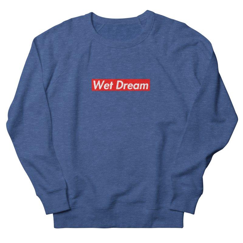 Wet Dream red Women's Sweatshirt by Hump