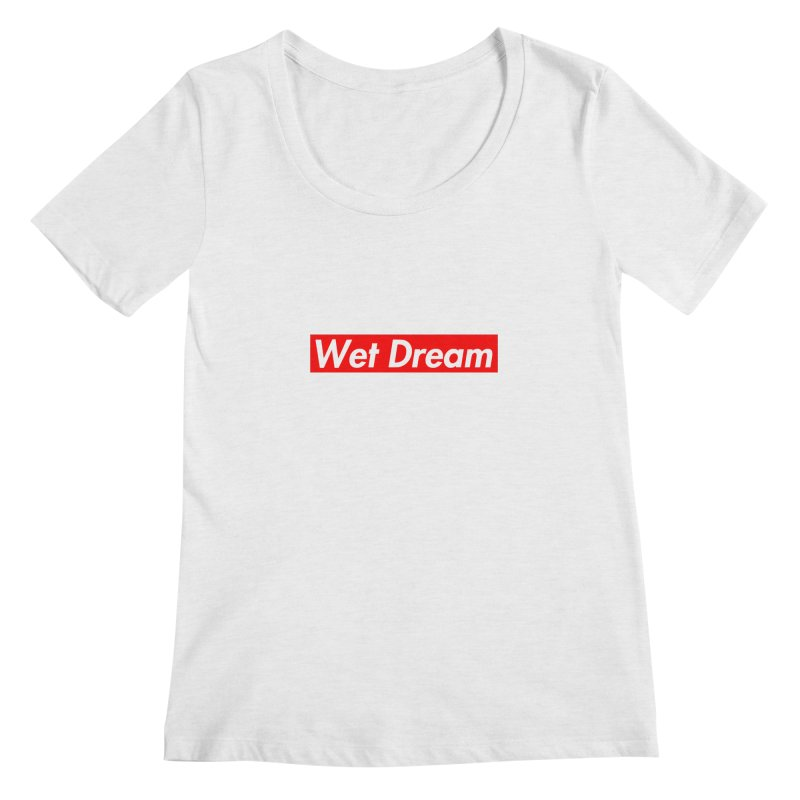 Wet Dream red Women's Scoopneck by Hump