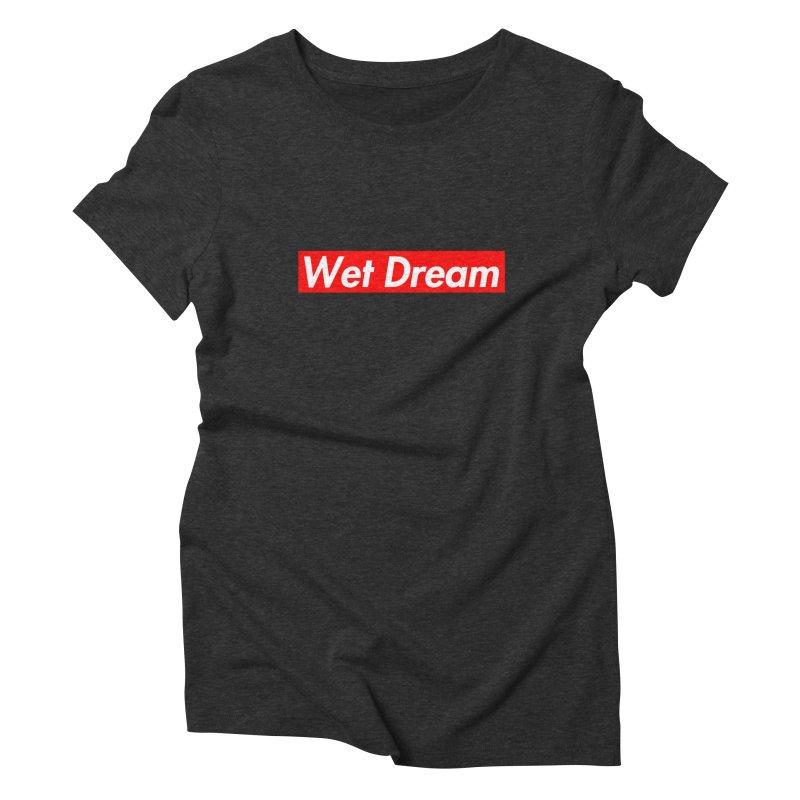 Wet Dream red Women's Triblend T-Shirt by Hump