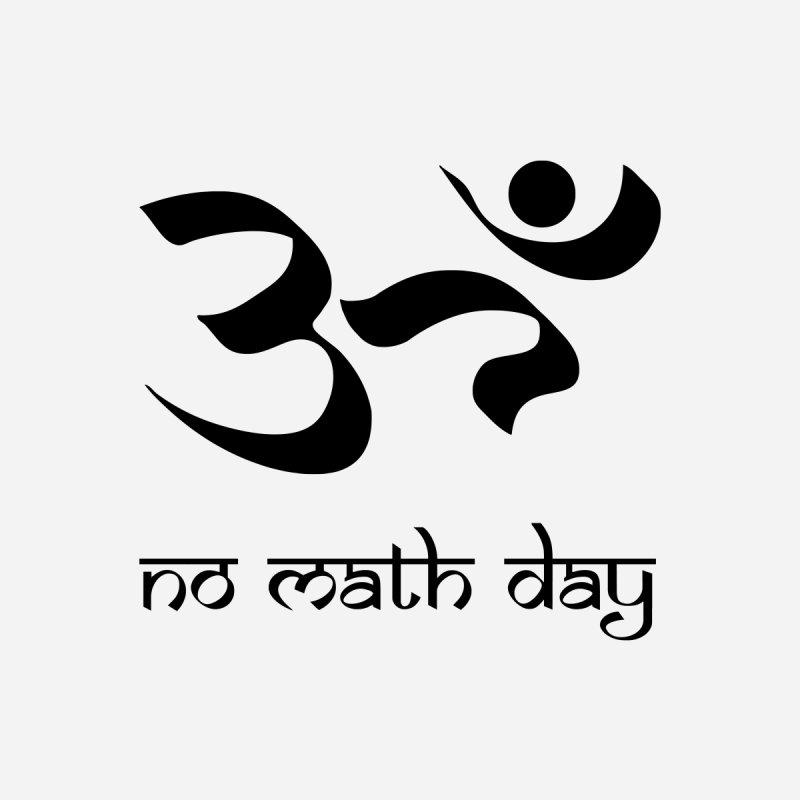 No Math Day (black) by Hump