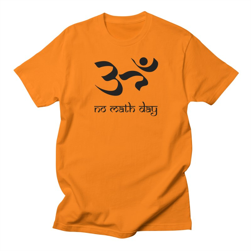 No Math Day (black) Men's T-Shirt by Hump