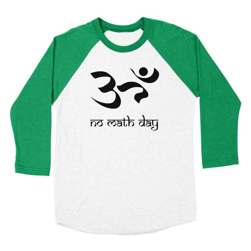 No Math Day (black) Men's Baseball Triblend T-Shirt by Hump