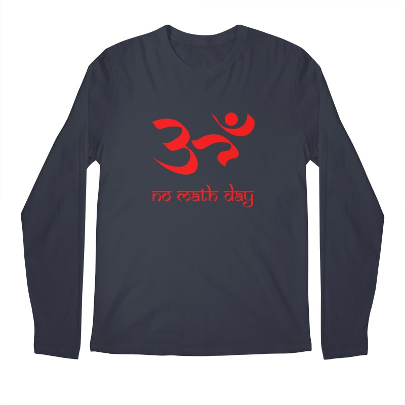 No Math Day (red) Men's Longsleeve T-Shirt by Hump