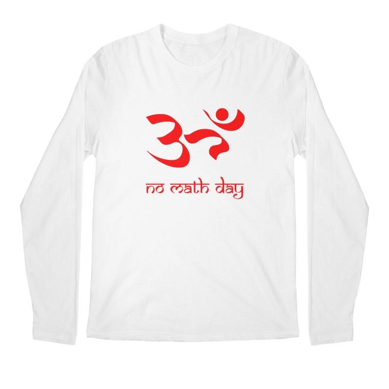 No Math Day (red) Men's Longsleeve T-Shirt by Hump