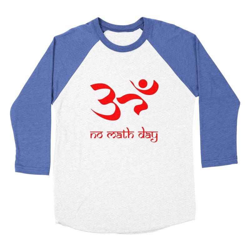 No Math Day (red) Men's Baseball Triblend T-Shirt by Hump