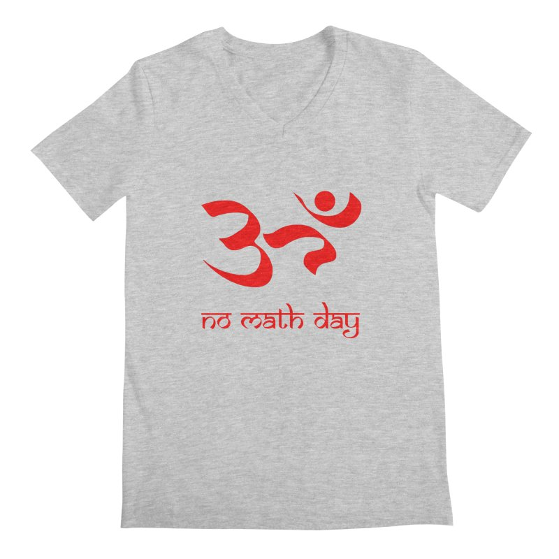 No Math Day (red) Men's V-Neck by Hump
