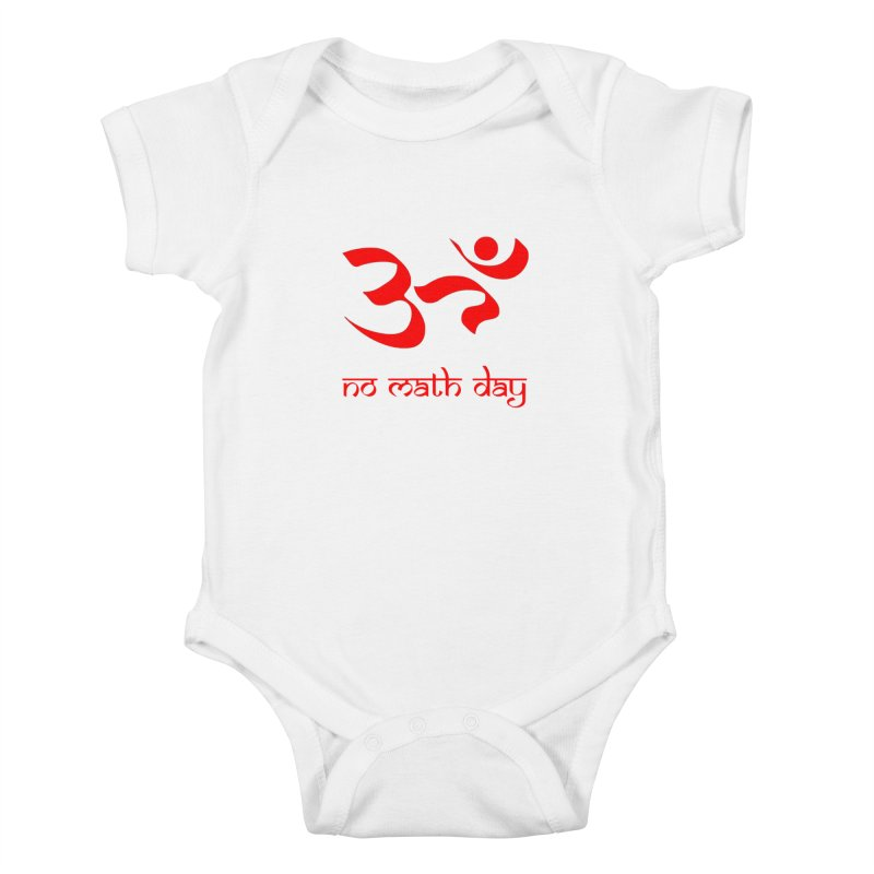 No Math Day (red) Kids Baby Bodysuit by Hump