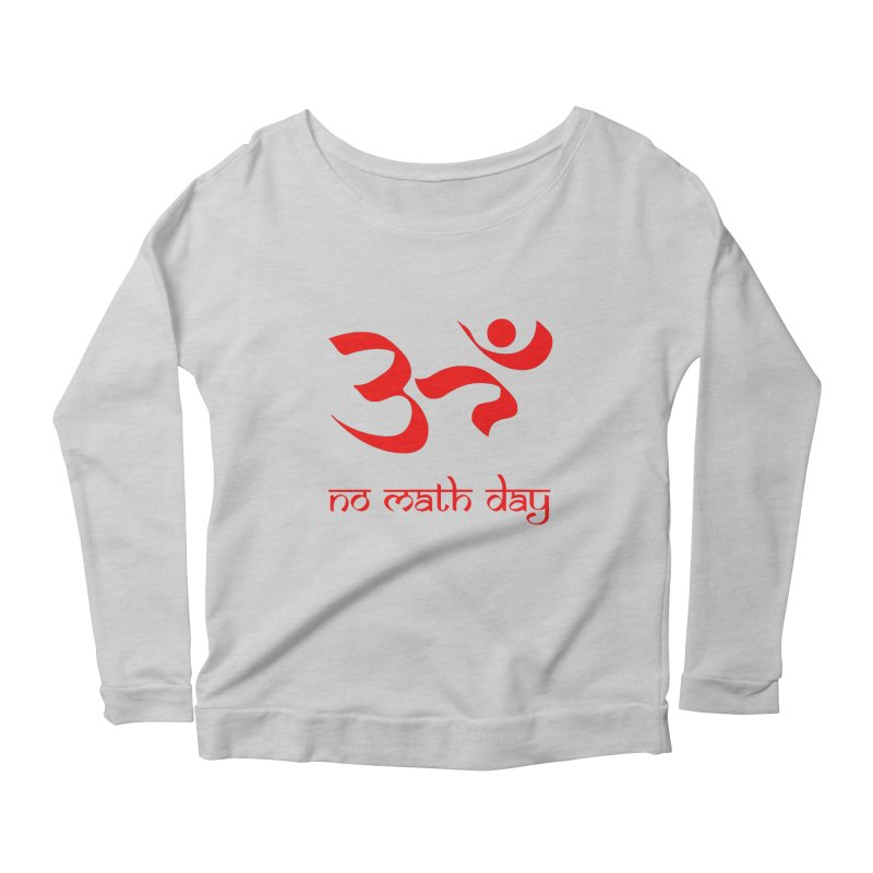 No Math Day (red) Women's Longsleeve Scoopneck  by Hump