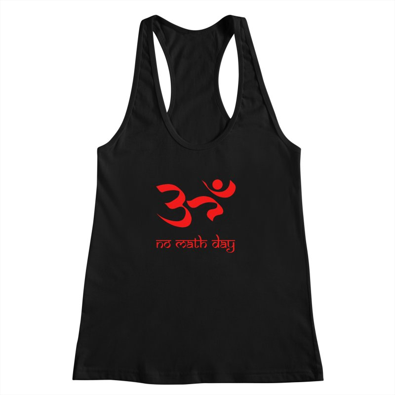 No Math Day (red) Women's Racerback Tank by Hump