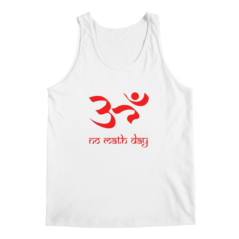 No Math Day (red) Men's Tank by Hump