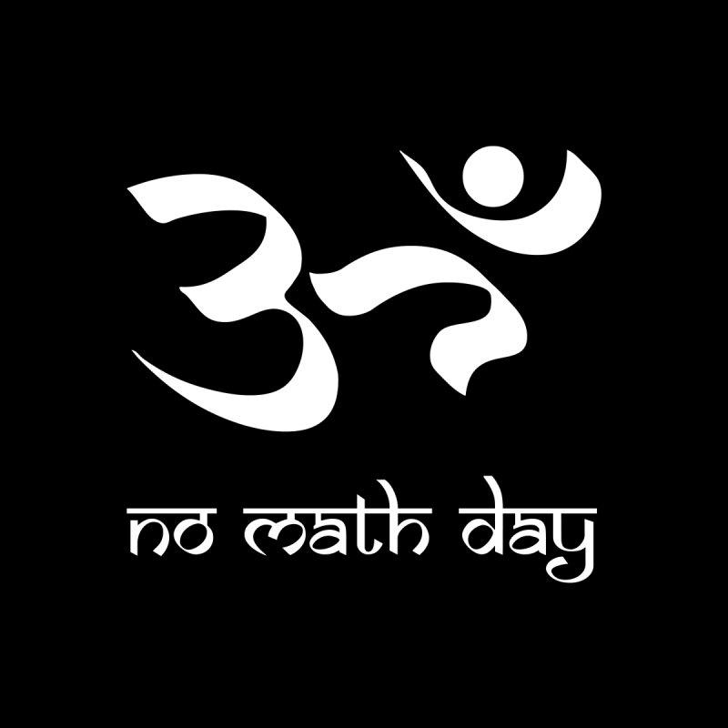 No Math Day (white) by Hump
