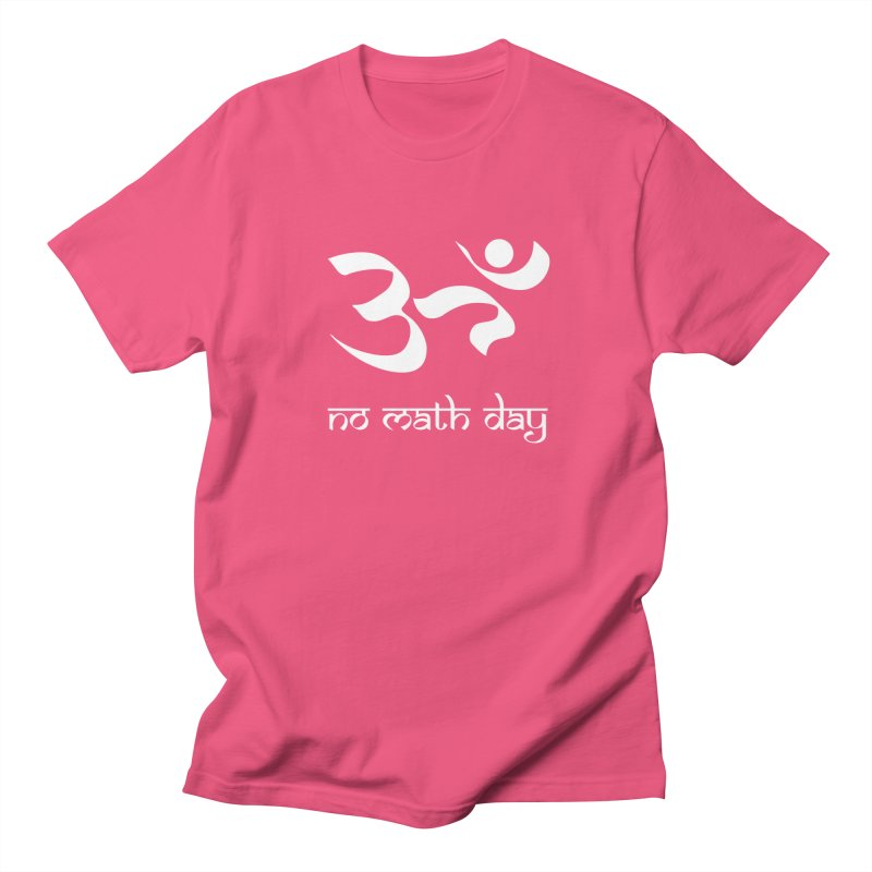 No Math Day (white) Men's T-Shirt by Hump