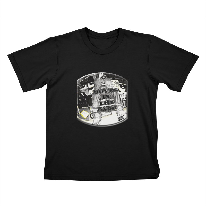Moves In The Dark Kids T-Shirt by HUNDRED