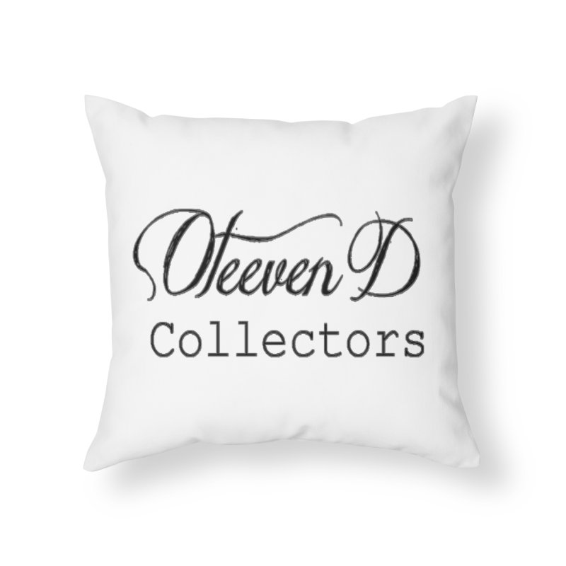 Oteeven D Collectors  Home Throw Pillow by HUNDRED