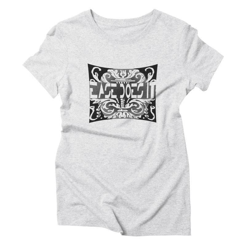 Ease Does It Women's Triblend T-Shirt by HUNDRED