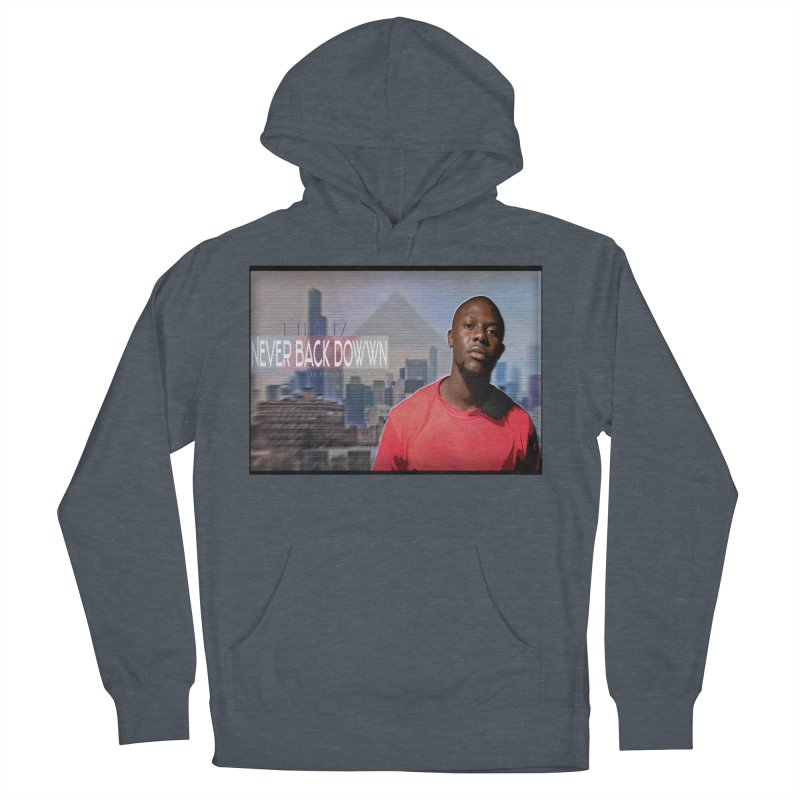 Joe Mighty Never Back Down  Women's French Terry Pullover Hoody by HUNDRED