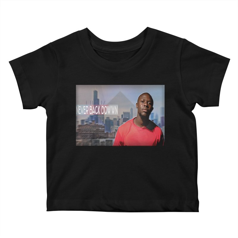 Joe Mighty Never Back Down  Kids Baby T-Shirt by HUNDRED