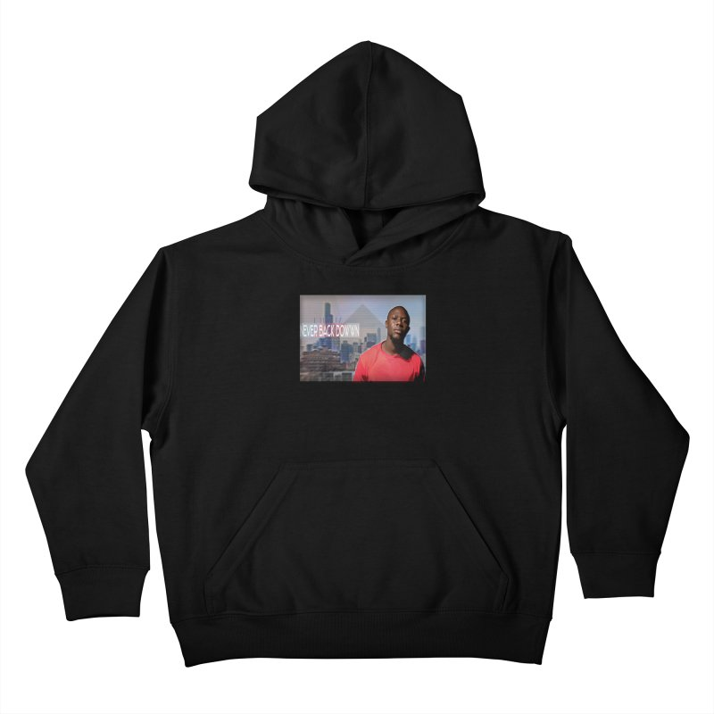 Joe Mighty Never Back Down  Kids Pullover Hoody by HUNDRED