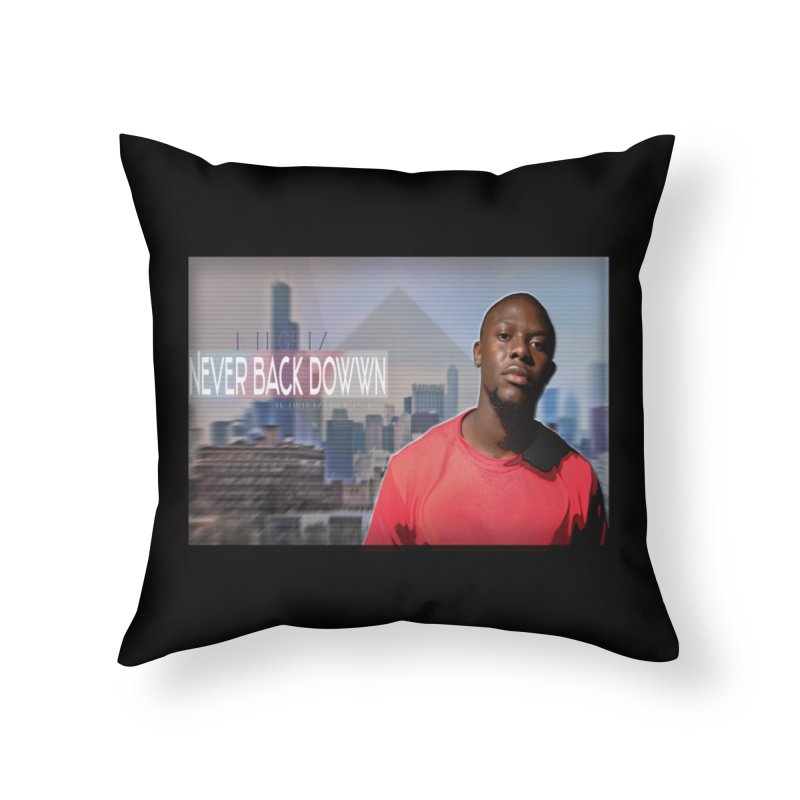 Joe Mighty Never Back Down  Home Throw Pillow by HUNDRED