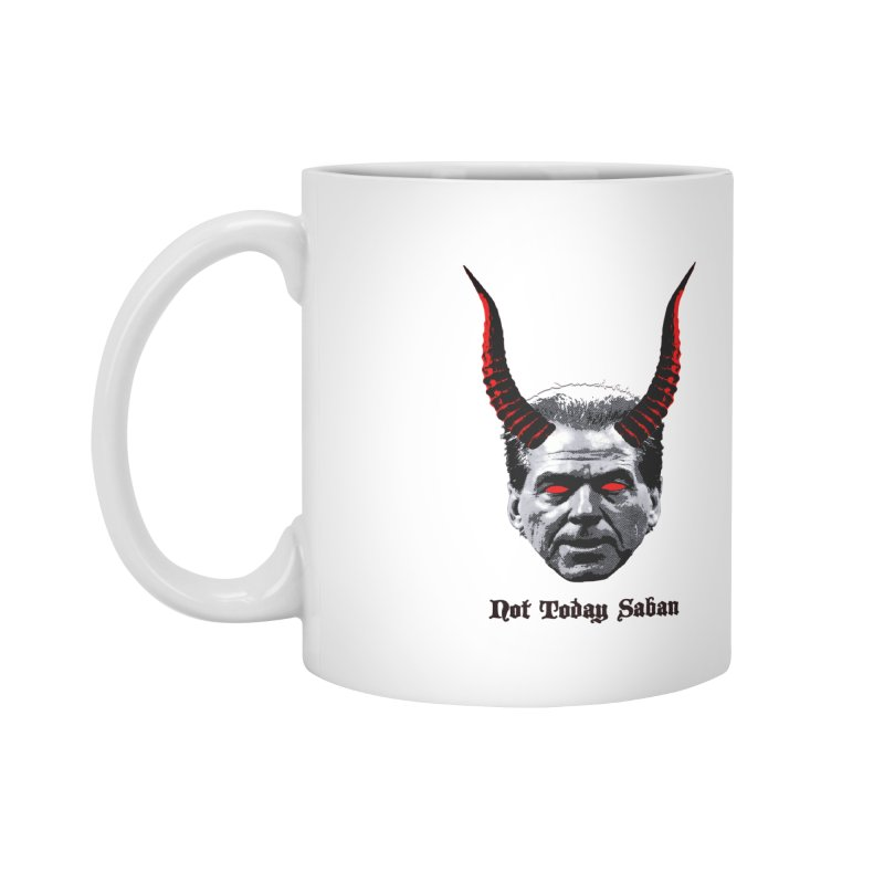 Not Today Saban Mug Accessories Mug by Hungry Design Club