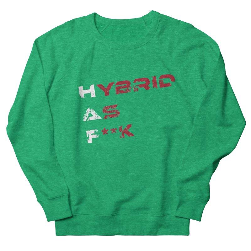 Hybrid As What? Women's Sweatshirt by HybridAF Shop
