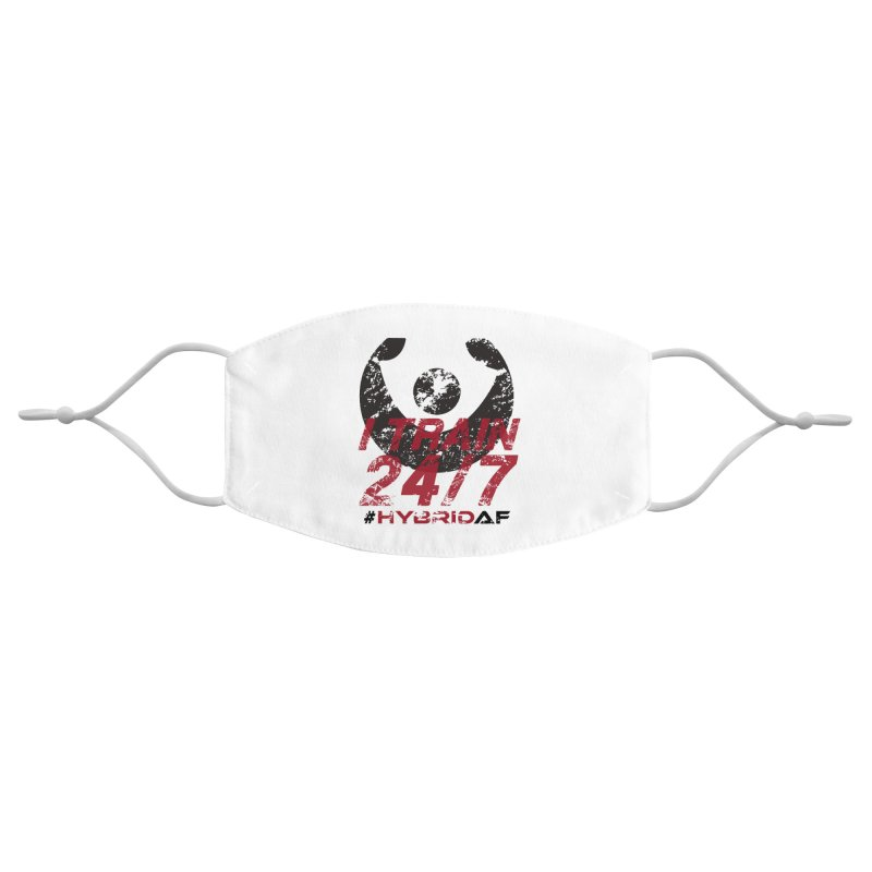 I Train 24/7 Accessories Face Mask by HybridAF Shop
