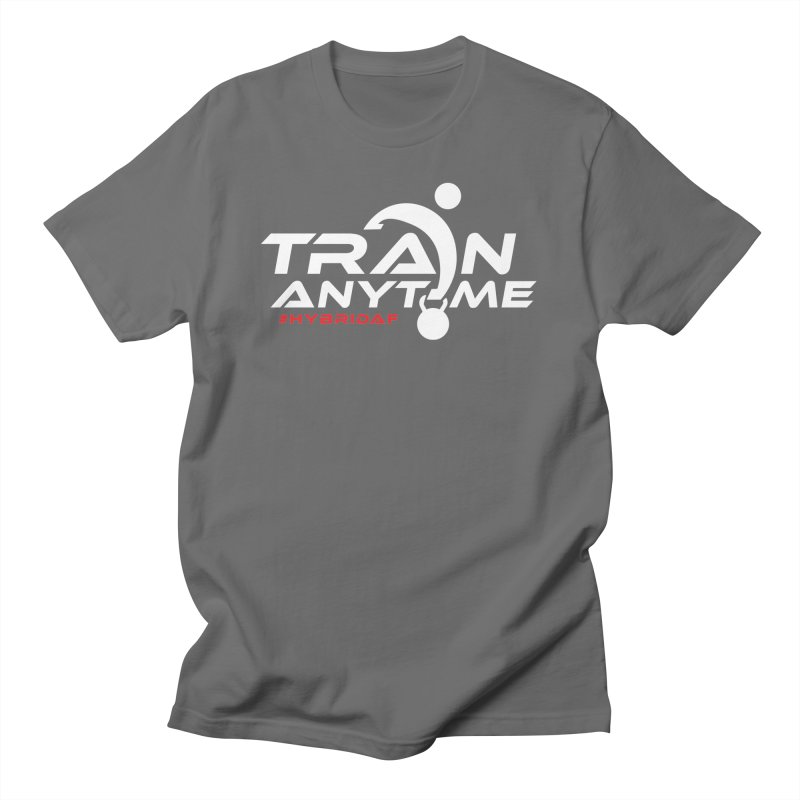 Train Anytime Men's T-Shirt by HybridAF Shop