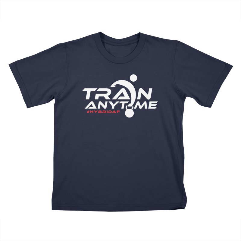 Train Anytime Kids T-Shirt by HybridAF Shop