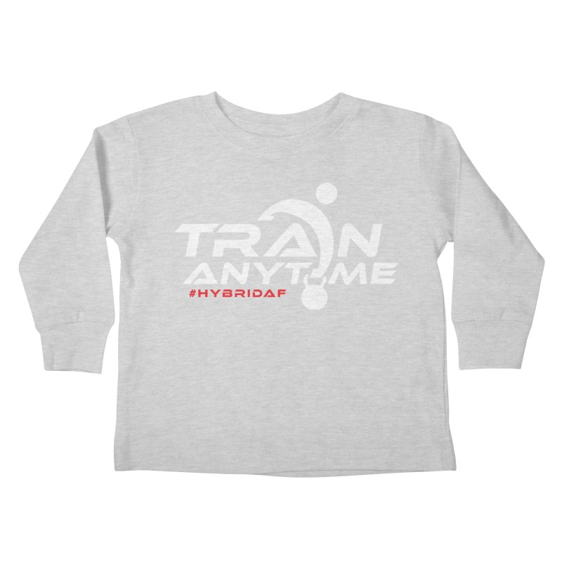 Train Anytime Kids Toddler Longsleeve T-Shirt by HybridAF Shop