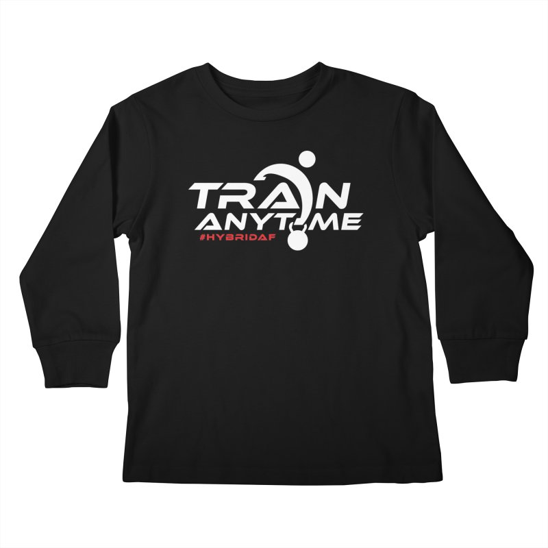 Train Anytime Kids Longsleeve T-Shirt by HybridAF Shop