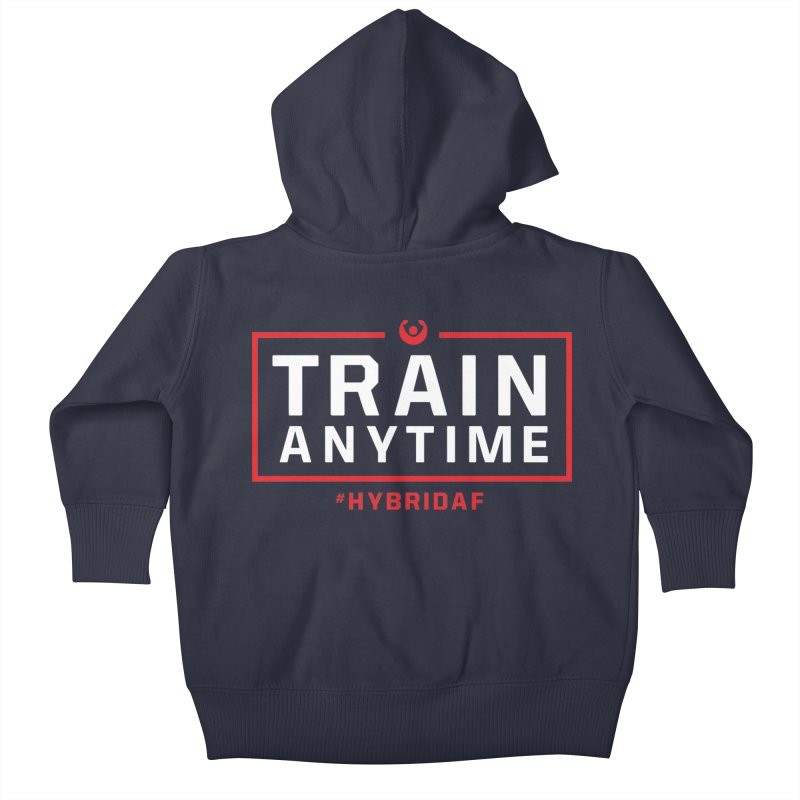 Train Anytime V2 Kids Baby Zip-Up Hoody by HybridAF Shop