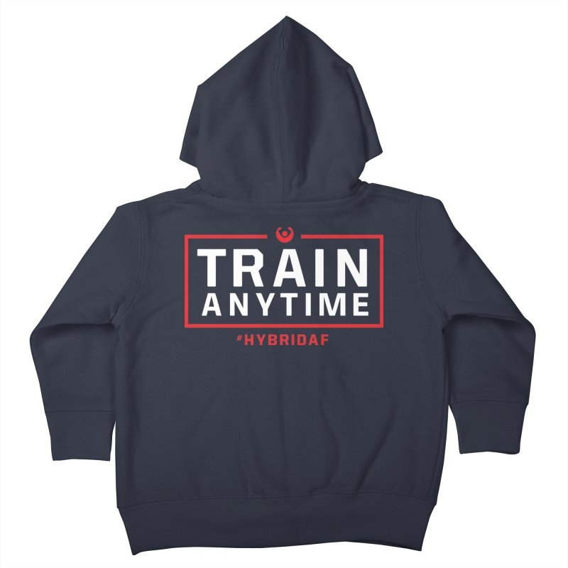 Train Anytime V2 Kids Toddler Zip-Up Hoody by HybridAF Shop