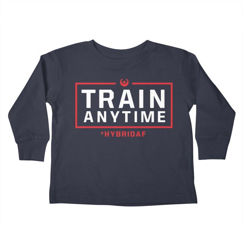 Train Anytime V2 Kids Toddler Longsleeve T-Shirt by HybridAF Shop