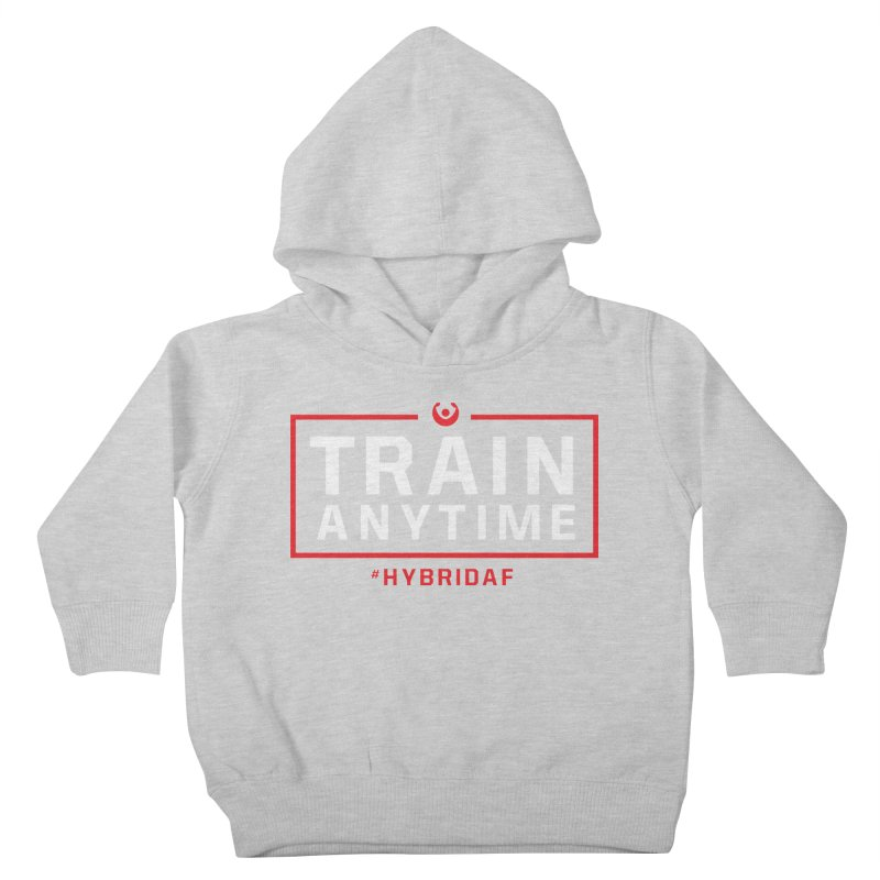 Train Anytime V2 Kids Toddler Pullover Hoody by HybridAF Shop