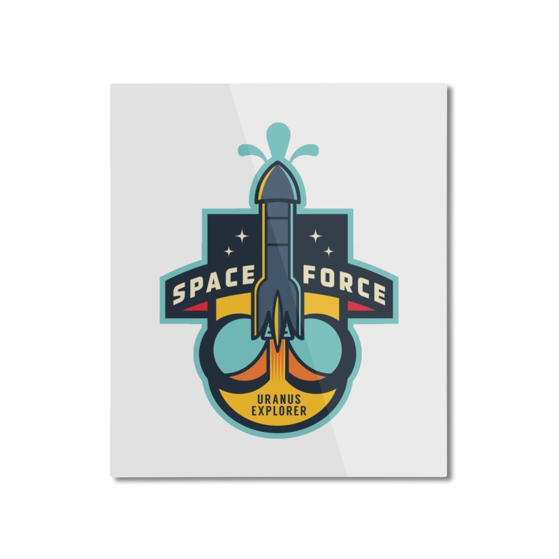 SPACE FORCE III Home Mounted Aluminum Print by HYDRO74