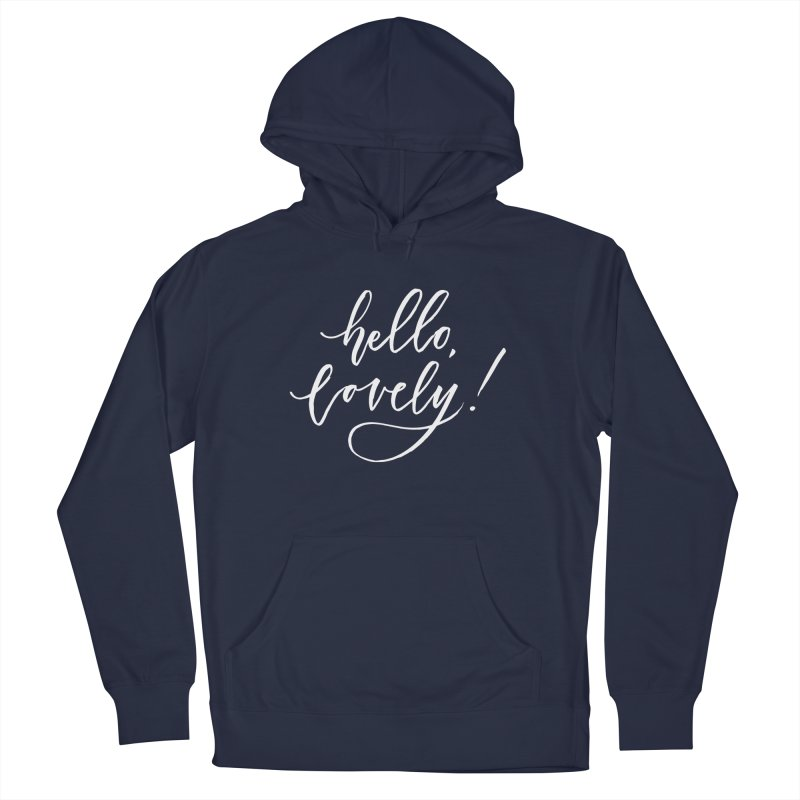 hello, lovely! Women's French Terry Pullover Hoody by Hyssop Design