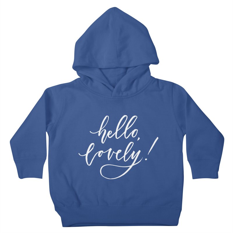 hello, lovely! Kids Toddler Pullover Hoody by Hyssop Design