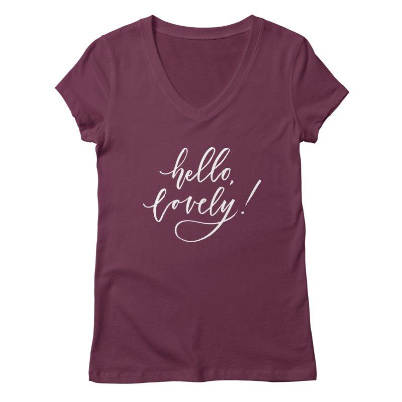 hello, lovely! Women's Regular V-Neck by Hyssop Design