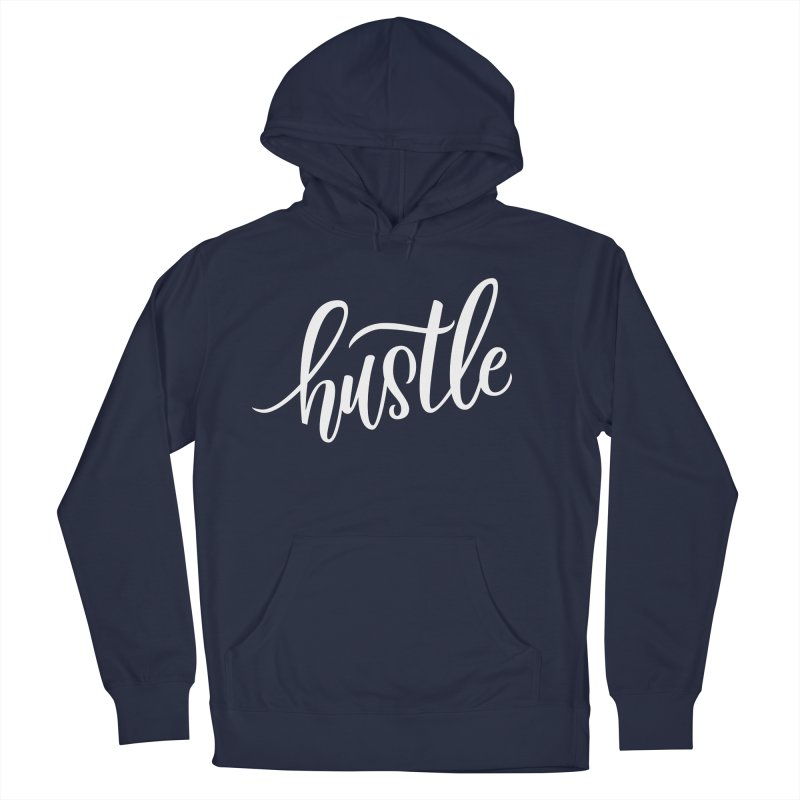 hustle Men's Pullover Hoody by Hyssop Design
