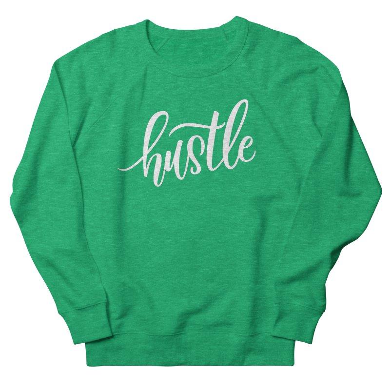 hustle Men's Sweatshirt by Hyssop Design