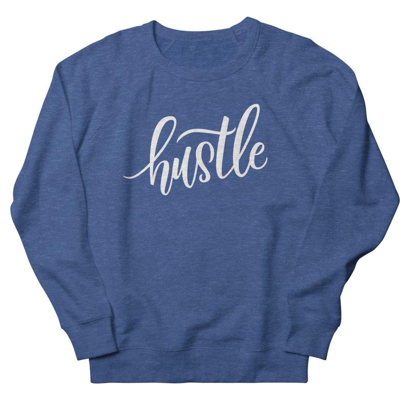 hustle Men's French Terry Sweatshirt by Hyssop Design