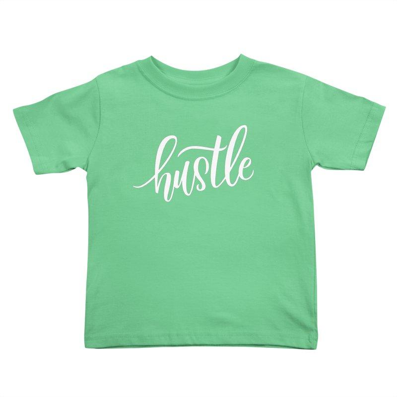 hustle Kids Toddler T-Shirt by Hyssop Design