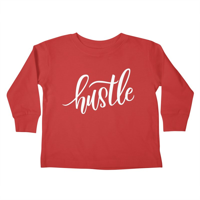 hustle Kids Toddler Longsleeve T-Shirt by Hyssop Design