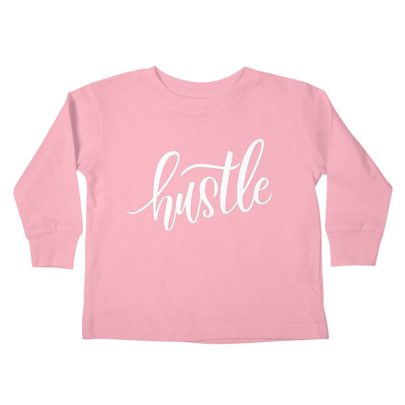 hustle Kids Toddler Longsleeve T-Shirt by Hyssop Design