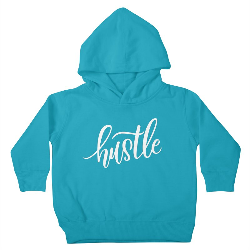 hustle Kids Toddler Pullover Hoody by Hyssop Design