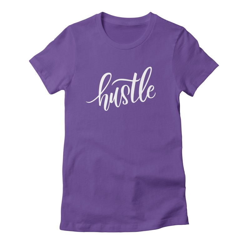 hustle Women's Fitted T-Shirt by Hyssop Design