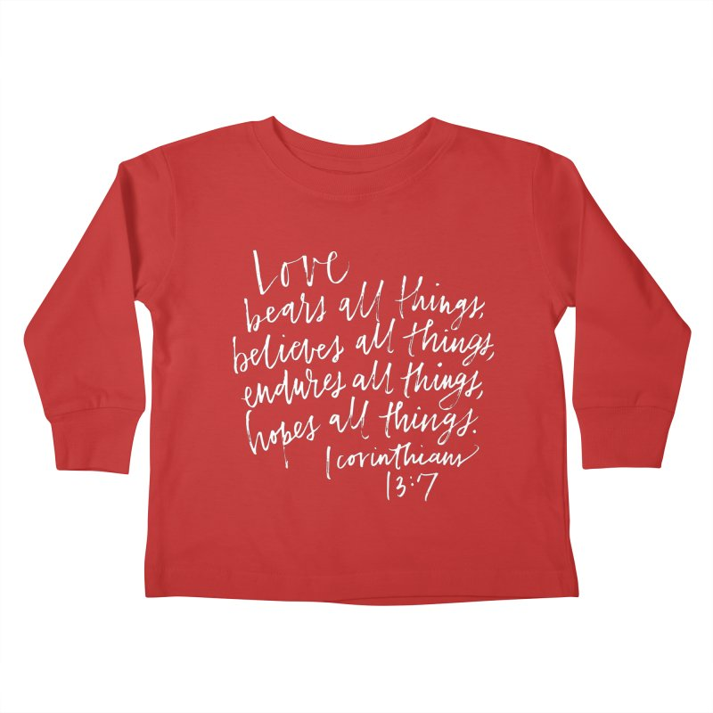 love bears all things - 1 corinthians 13:7 Kids Toddler Longsleeve T-Shirt by Hyssop Design