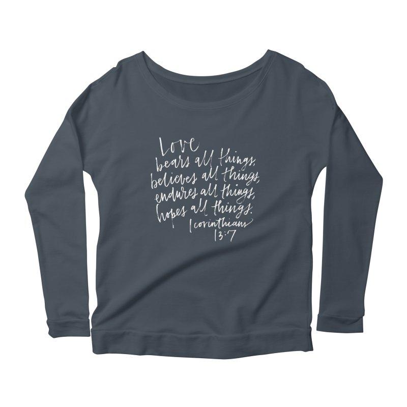 love bears all things - 1 corinthians 13:7 Women's Longsleeve Scoopneck  by Hyssop Design
