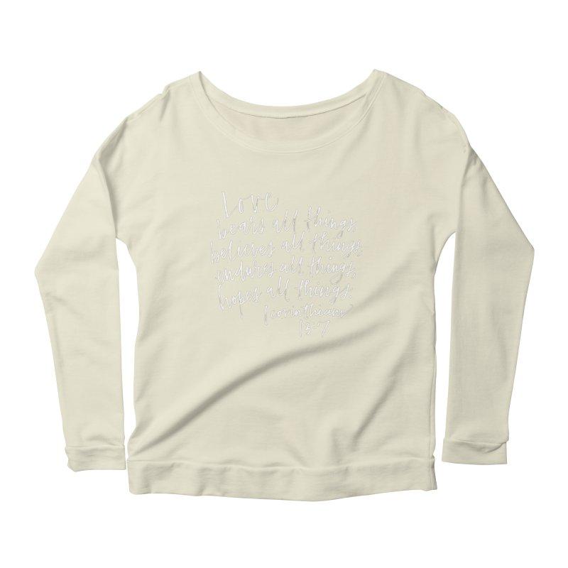 love bears all things - 1 corinthians 13:7 Women's Scoop Neck Longsleeve T-Shirt by Hyssop Design