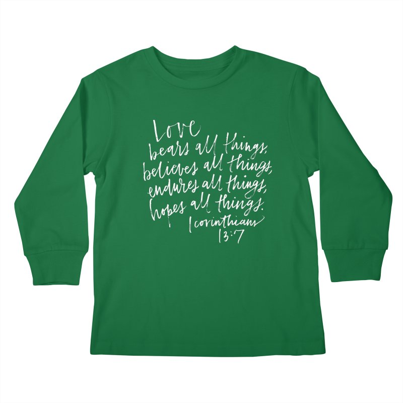 love bears all things - 1 corinthians 13:7 Kids Longsleeve T-Shirt by Hyssop Design